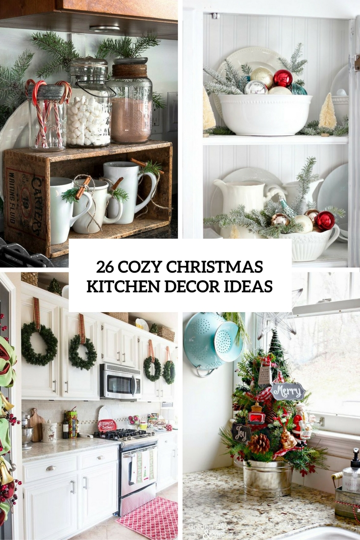 Kitchen christmas decor for Cozy kitchen ideas