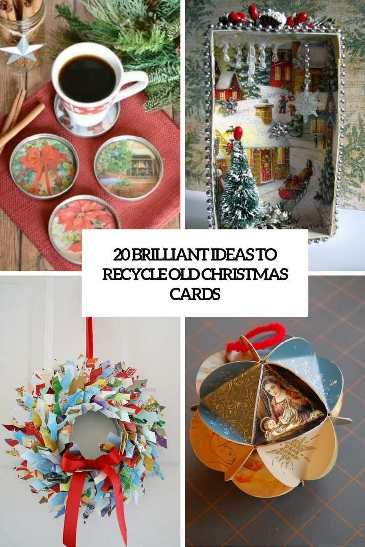 brilliant ideas to recycle old christmas cards cover