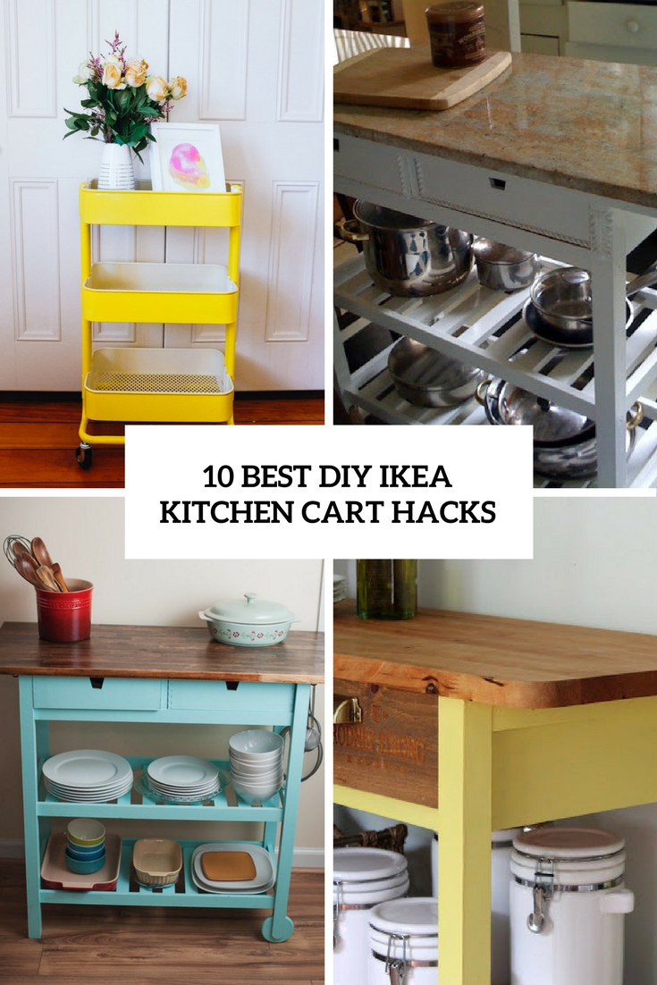 10 Best Diy Ikea Kitchen Cart Hacks Shelterness
