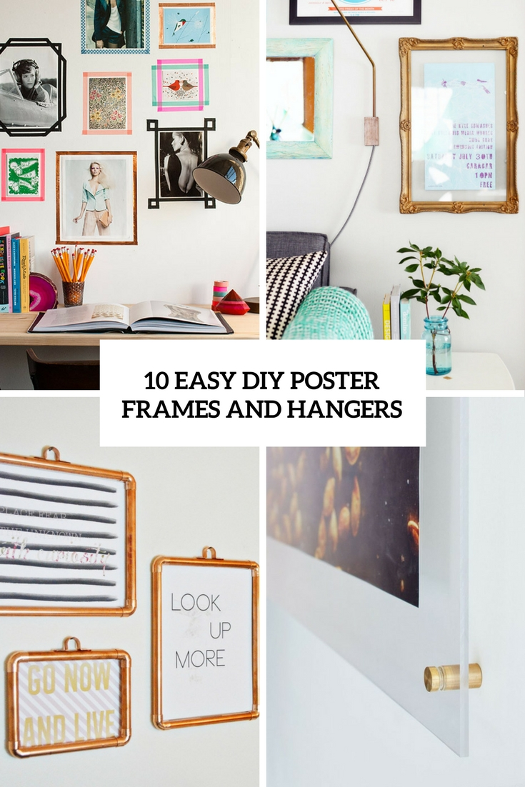 10 easy diy poster frames and hangers