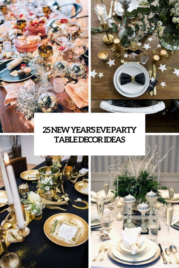 25 New Year's Eve Party Table Decor Ideas - Shelterness