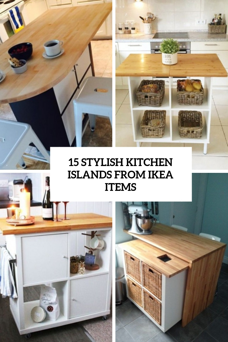 15 Stylish Kitchen Islands From Ikea Items Shelterness