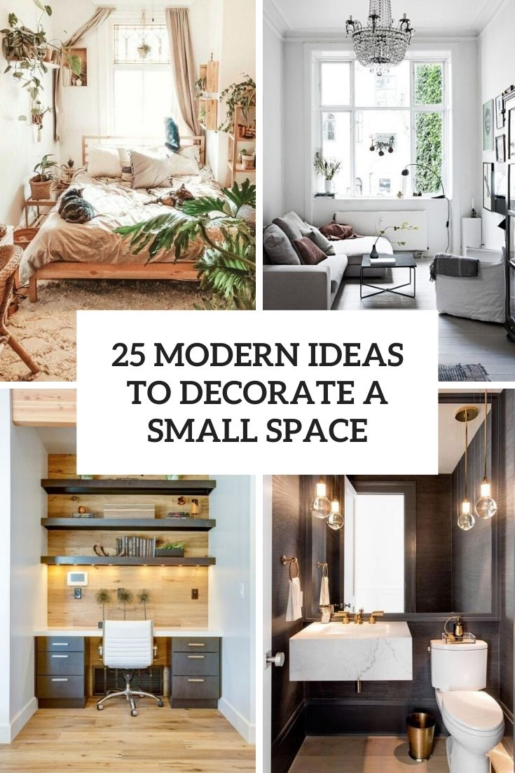 25 Modern Ideas To Decorate A Small Space Shelterness