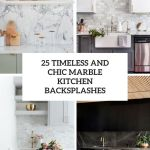 25 Timeless And Chic Marble Kitchen Backsplashes Shelterness