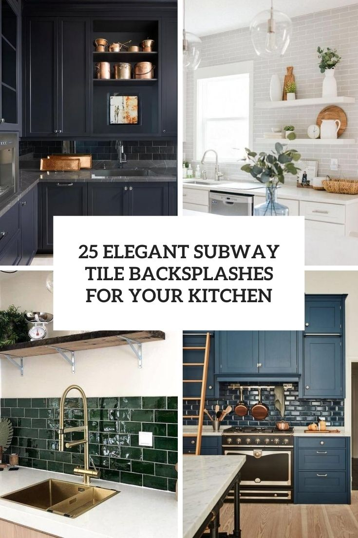 https www shelterness com subway tile kitchen backsplashes