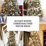 25 Cozy Rustic Christmas Tree Decor Ideas Shelterness