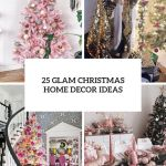 25 Glam Christmas Home Decor Ideas Shelterness