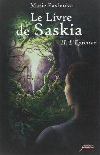 Le Livre de Saskia - Tome 2 # Marie Pavlenko
