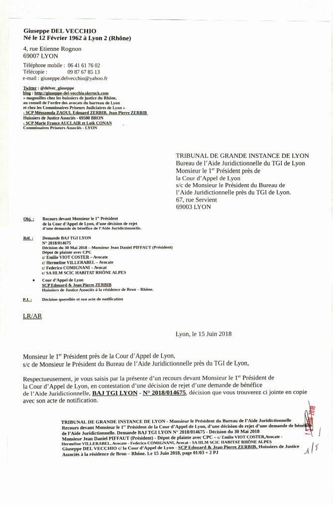 tribunal de grande instance de lyon tgi monsieur le president du bureau de l aide juridictionnelle recours devant monsieur le 1er president de la cour