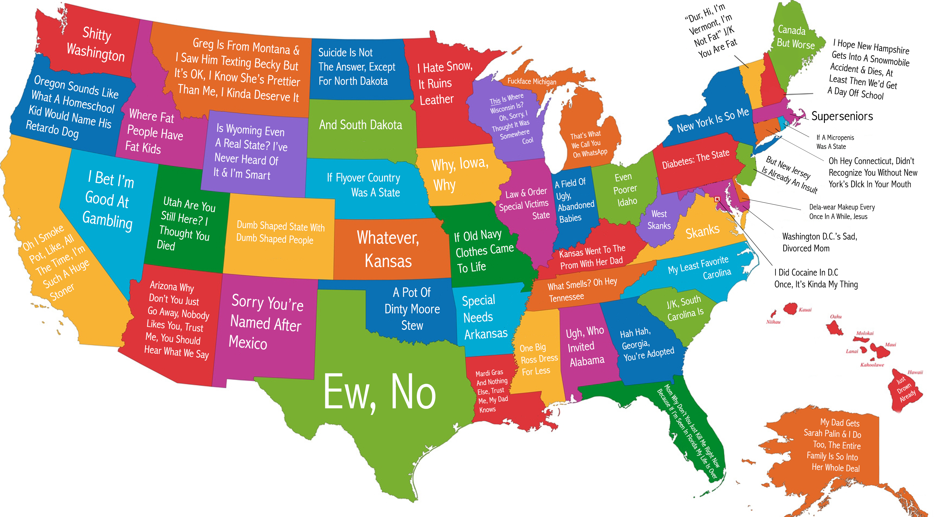 The States As Named By A 14 Year Old Girl Who Hates You