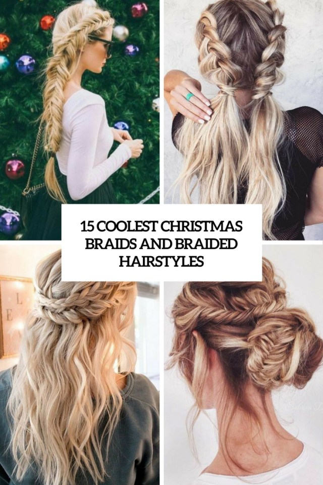 15 coolest christmas braids and braided hairstyles - styleoholic