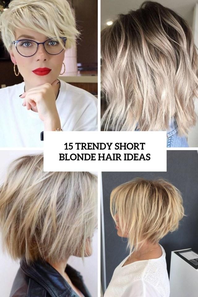 15 trendy short blonde hair ideas - styleoholic