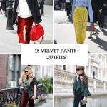 15 Wonderful Outfits With Velvet Pants Styleoholic