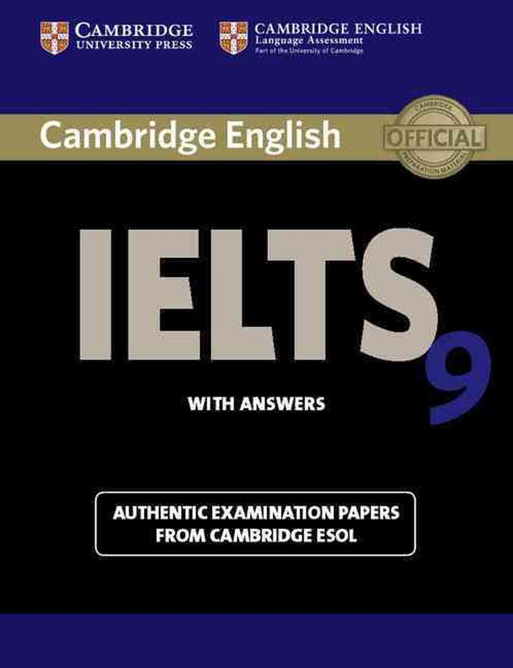 Cambridge IELTS 9 Student's Book with Answers: Authentic Examination Papers from 9781107615502 | eBay