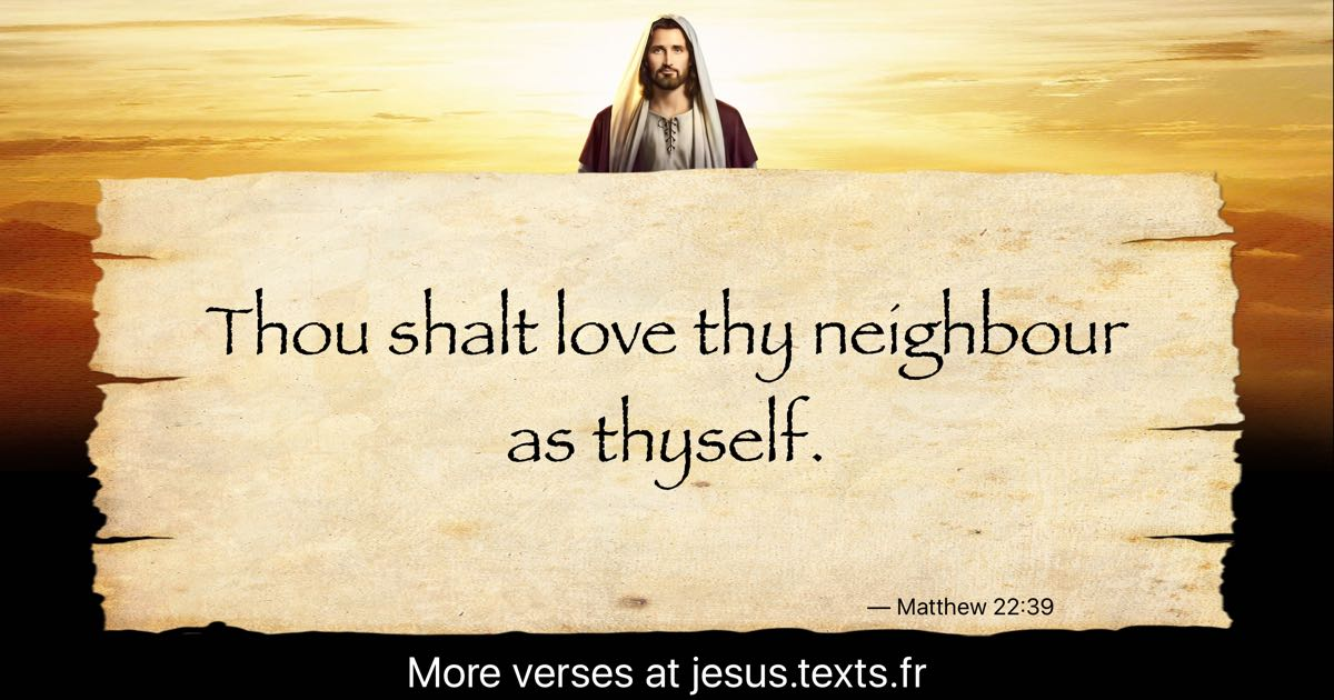 A Quote From Jesus Christ Thou Shalt Love Thy Neighbour