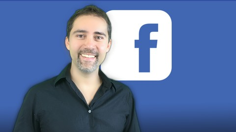 The Complete Facebook Marketing Masterclass