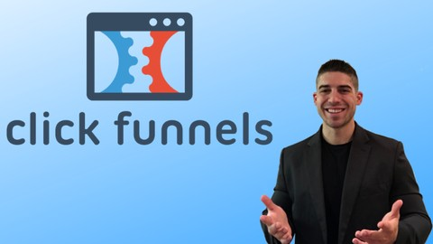 The Ultimate Clickfunnels Masterclass + Affiliate Training