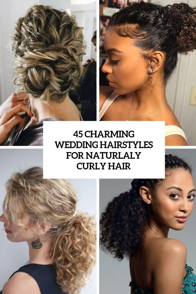 45 charming bride's wedding hairstyles for naturally curly