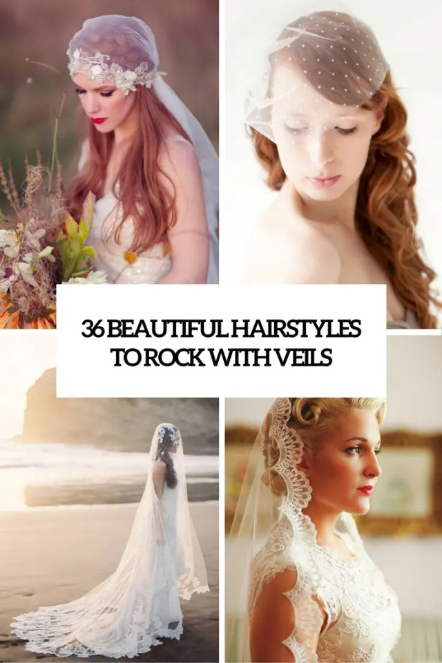 36 beautiful hairstyles to rock with veils - weddingomania