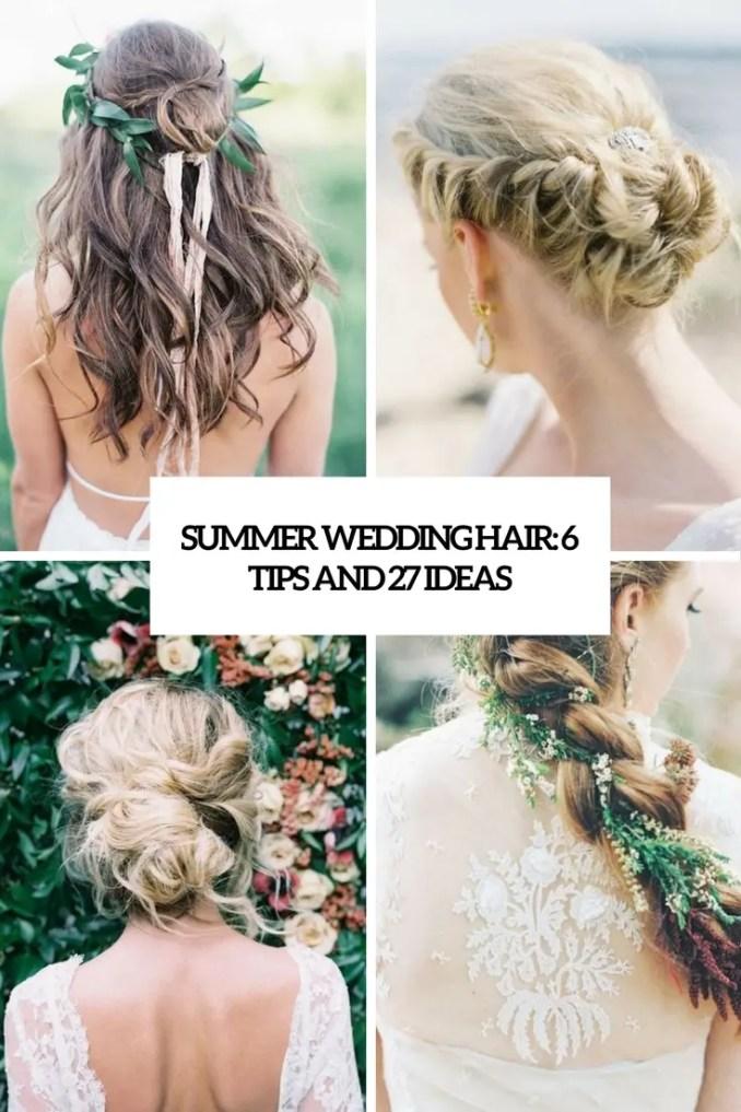 summer wedding hair: 6 tips and 27 ideas - weddingomania