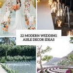 22 Modern Wedding Aisle Decor Ideas Weddingomania