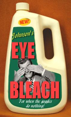 Image 151911 Brain Bleach Eye Bleach Mind Bleach