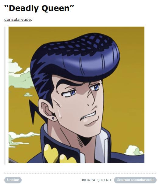 Deadly Queen JoJos Bizarre Adventure Know Your Meme