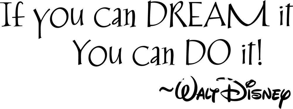 Resultado de imagen para si puedes soñarlo puedes hacerlo