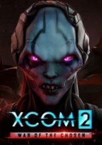 XCOM 2 War of the Chosen обзоры и оценки описание