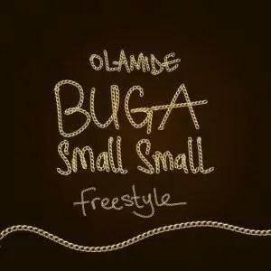 Olamide - Buga Small Small Mp3 Audio