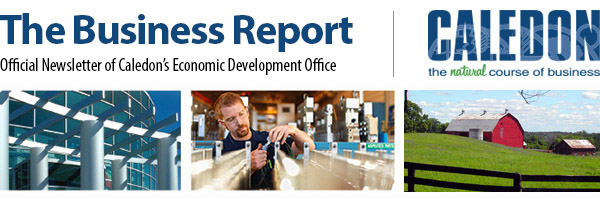 The July 2017 edition of THE BUSINESS REPORT from the Town of Caledon's Economic Development Office