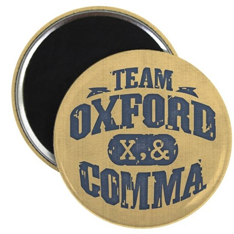 Team Oxford Comma Magnet