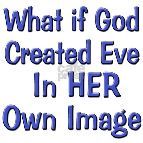 Eve Created in God's Image Tote Bag