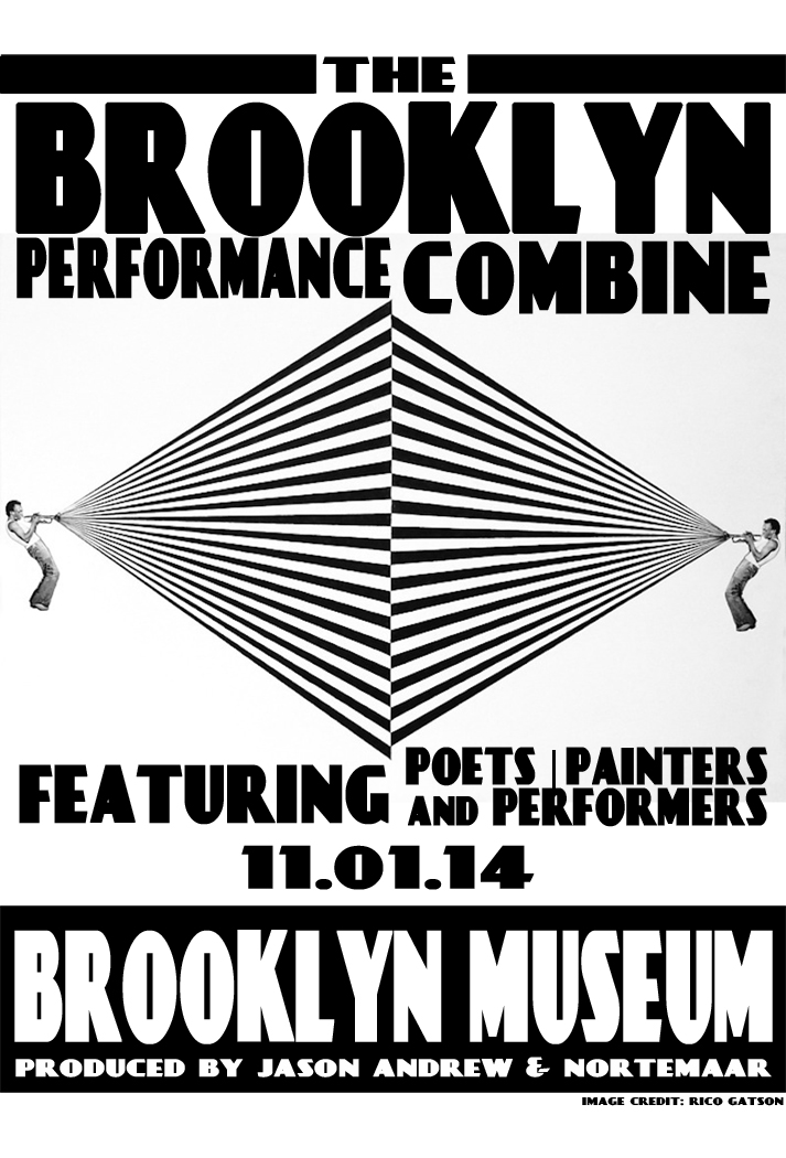 Norte Maar, Brooklyn Performance Combine, Brooklyn Museum, collaborative event