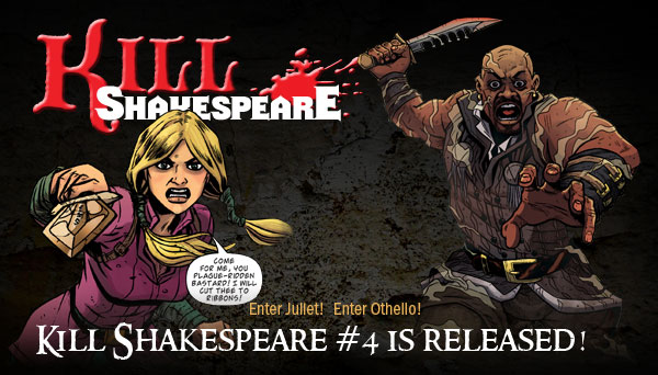 Kill Shakespeare Issue #4 is Released!
