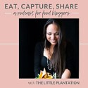 Eat Capture Share