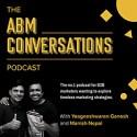 The ABM Conversations Podcast