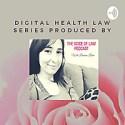 Digital Health Law Series