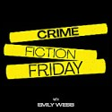 Crime Fiction Friday with Emily Webb