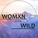 Womxn Of The Wild