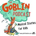 The Goblin Podcast | Musical Stories for Kids