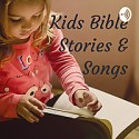 Kids Bible Stories & Songs
