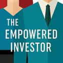 The Empowered Investor