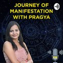 Journey of Manifestation with Pragya
