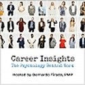Career Insights | The Psychology Behind Work