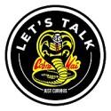 Let's Talk - Cobra Kai