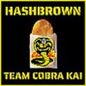 Hashbrown Team Cobra Kai