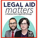 Legal Aid Matters Podcast