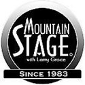 Mountain Stage with Larry Groce