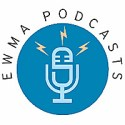 EWMA Podcasts